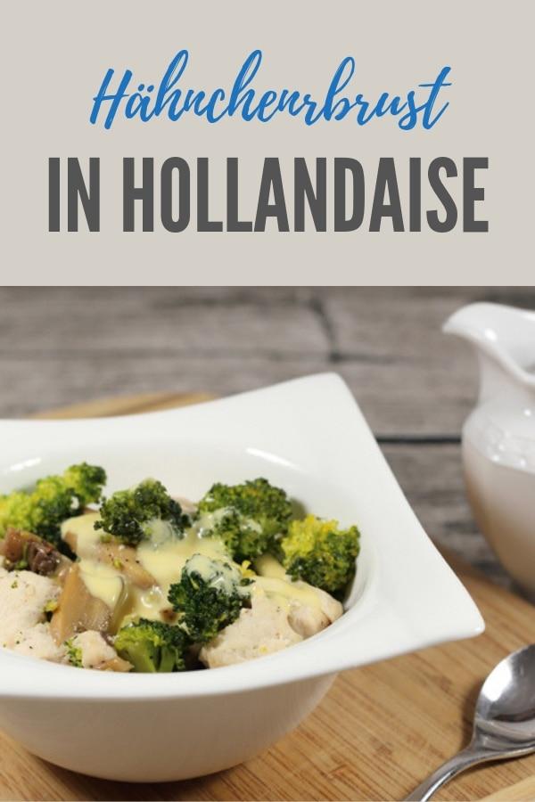 Pinterest-Bild für das Rezept Hähnchenbrust mit Brokkoli in Hollandaise